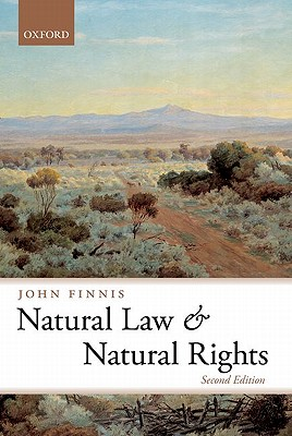 Natural Law and Natural Rights By Finnis, John